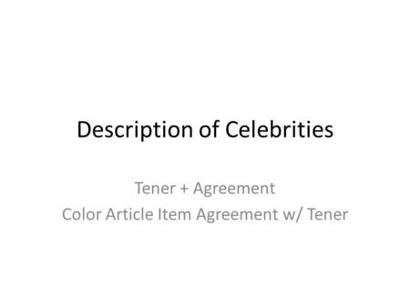 Description of Celebrities