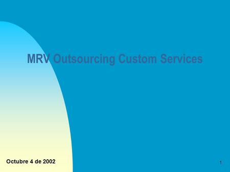MRV Outsourcing Custom Services