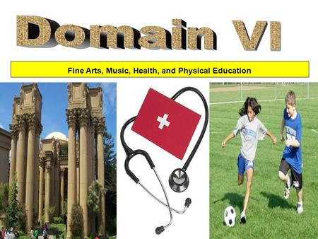 Fine Arts, Music, Health, and Physical Education.