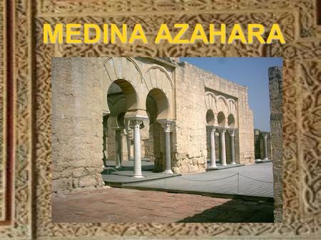 Arte hispano musulm n califal cordob s ppt video online - Medina azahara decoracion ...