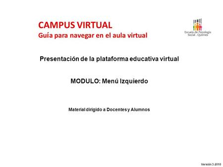 CAMPUS VIRTUAL Guía para navegar en el aula virtual
