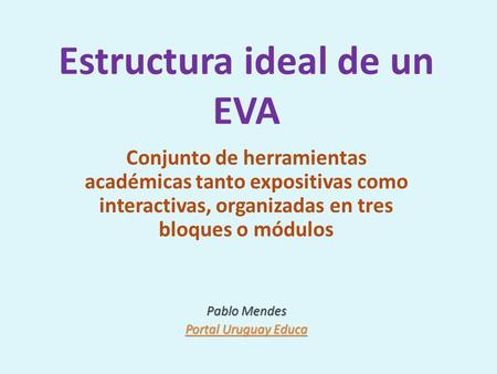 Estructura ideal de un EVA