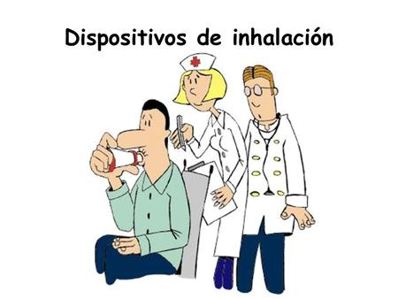 Dispositivos de inhalación