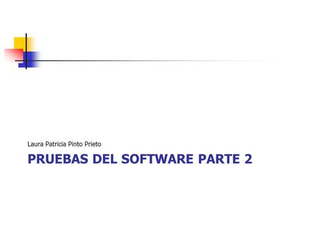 Pruebas del software parte 2