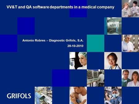 VV&T and QA software departments in a medical company