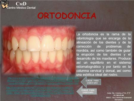 CMD Centro Médico Dental ORTODONCIA