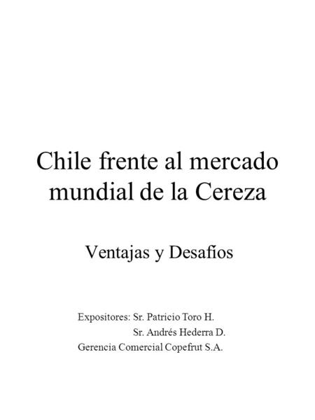 Chile frente al mercado mundial de la Cereza