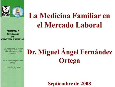 La Medicina Familiar en el Mercado Laboral