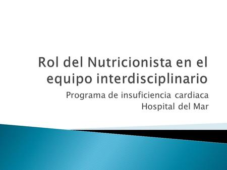 Programa de insuficiencia cardiaca Hospital del Mar.
