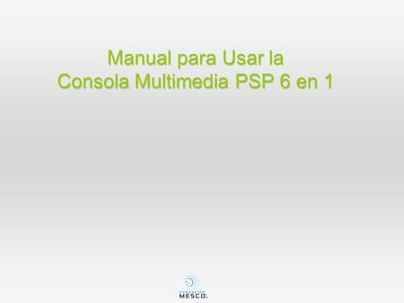 Manual para Usar la Consola Multimedia PSP 6 en 1