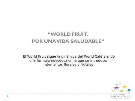 """WORLD FRUIT: POR UNA VIDA SALUDABLE"""