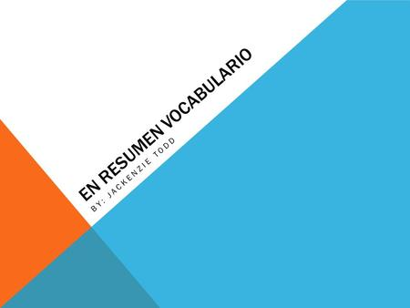 EN RESUMEN VOCABULARIO BY: JACKENZIE TODD. El director de la escuela School Principal (m)