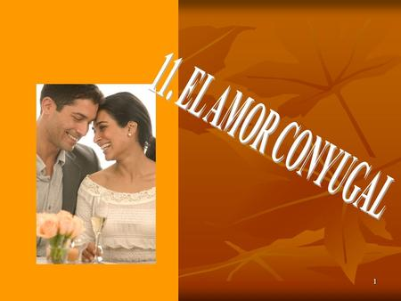 1. 2INDICE 1.- Conceptos. Amor Conyugal Amor Conyugal Matrimonio Natural Matrimonio Natural Sacramento Sacramento Sacramento del Matrimonio Sacramento.