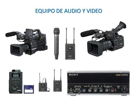 EQUIPO DE AUDIO Y VIDEO.