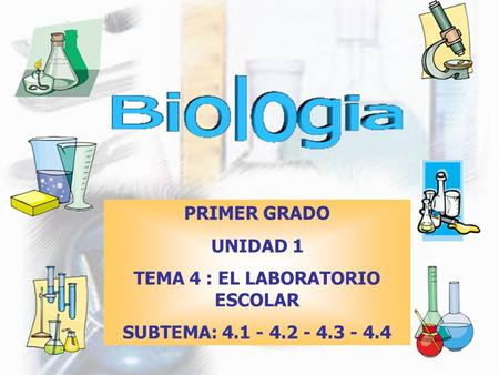 TEMA 4 : EL LABORATORIO ESCOLAR