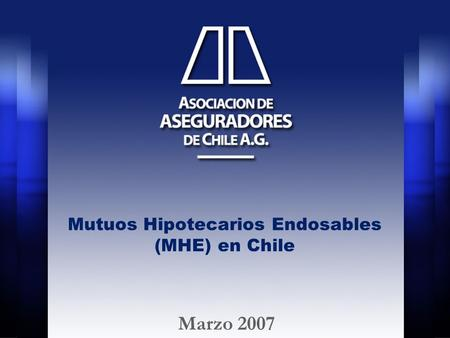 Mutuos Hipotecarios Endosables (MHE) en Chile