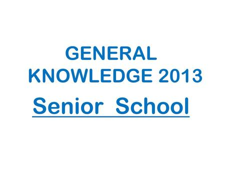 GENERAL KNOWLEDGE 2013 Senior School. ROUND 1 Cultura Argentina.