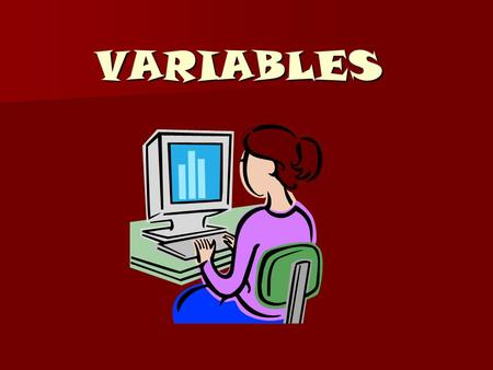 VARIABLES.