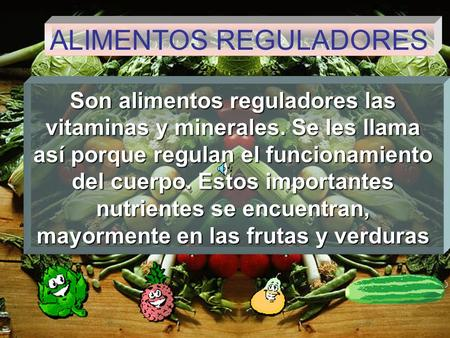 ALIMENTOS REGULADORES