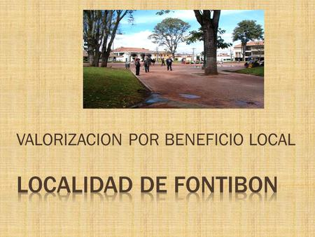 VALORIZACION POR BENEFICIO LOCAL
