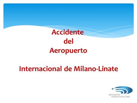 Accidente del Aeropuerto Internacional de Milano-Linate.