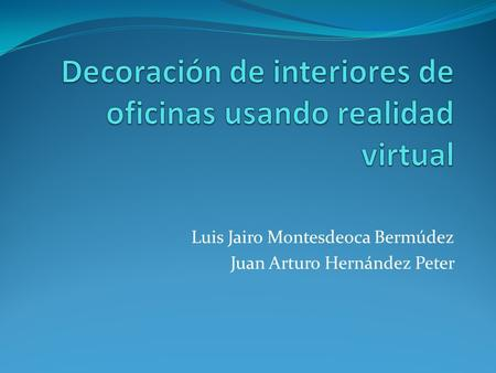 Decoración de interiores de oficinas usando realidad virtual
