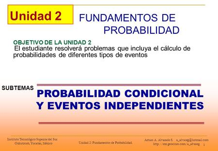 PROBABILIDAD CONDICIONAL Y EVENTOS INDEPENDIENTES