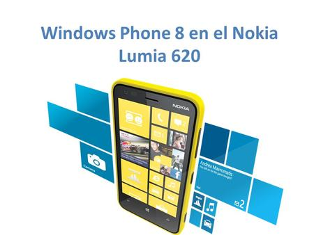 Windows Phone 8 en el Nokia Lumia 620. Carcasas Coloridas Pantalla: 3.8 ClearBlack display Procesador de 1 GHz Dual Core Cámara de 5MP Cámara Frontal.