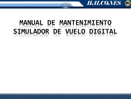 MANUAL DE MANTENIMIENTO SIMULADOR DE VUELO digital
