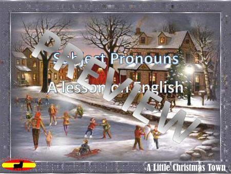 A Little Christmas Town. English Subject Pronouns: