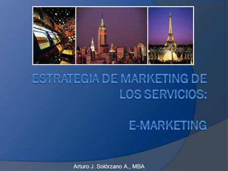 Estrategia de Marketing de los Servicios: e-Marketing