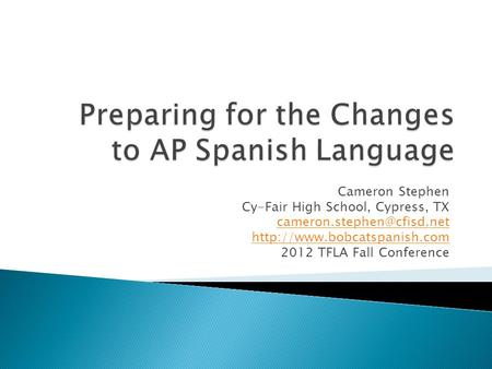 Preparing for the Changes to AP Spanish Language
