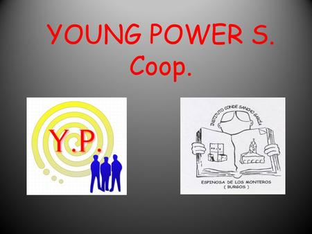YOUNG POWER S. Coop..