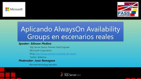 Aplicando AlwaysOn Availability Groups en escenarios reales