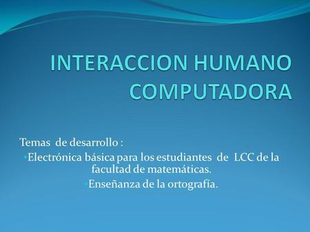INTERACCION HUMANO COMPUTADORA