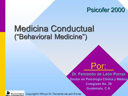 "Medicina Conductual (""Behavioral Medicine"")"