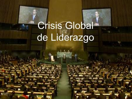 Crisis Global de Liderazgo
