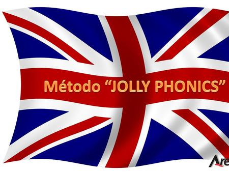"Método ""JOLLY PHONICS"""