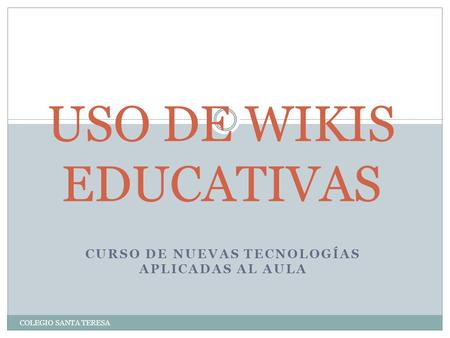 USO DE WIKIS EDUCATIVAS