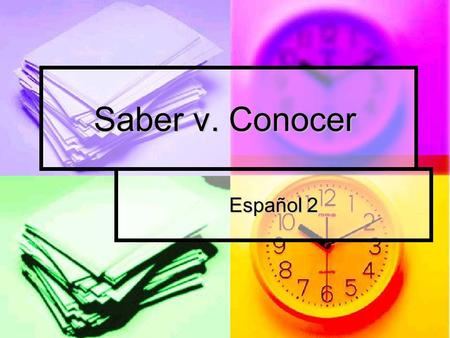 Saber v. Conocer Español 2. Conjugating the verbs Both conocer and saber are conjugated like regular –er verbs. Both conocer and saber are conjugated.