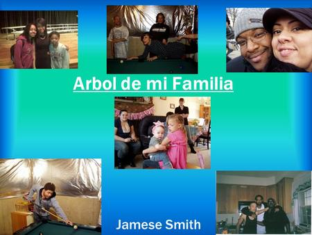 Arbol de mi Familia Jamese Smith.