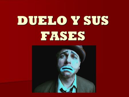 DUELO Y SUS FASES.