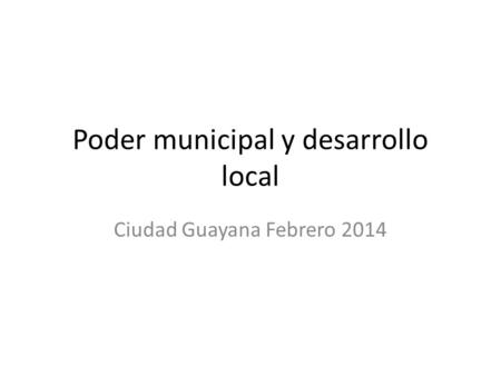 Poder municipal y desarrollo local
