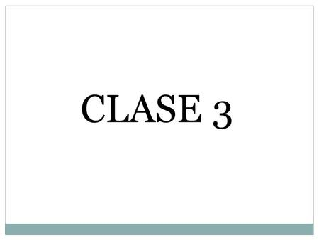 CLASE 3.