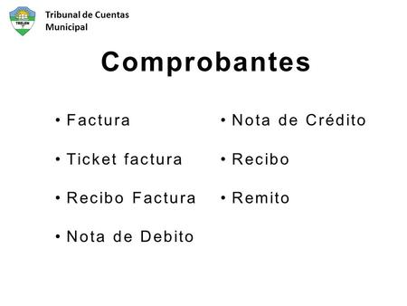 Comprobantes Factura Ticket factura Recibo Factura Nota de Debito