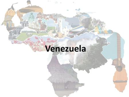 Venezuela. Neighbors: Colombia, Brazil and several countries in the Caribbean Sea Venezuela Let's give a tour…