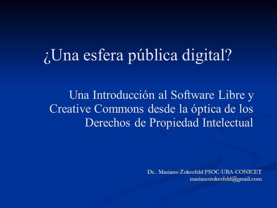 Esquema de la presentación 0) Introducción: Internet y los bienes informacionales, lo público y lo privado 1)Las licencias Creative Commons 2) El Software Libre a ) Dos modelos de Producción y Licenciamiento de Software.