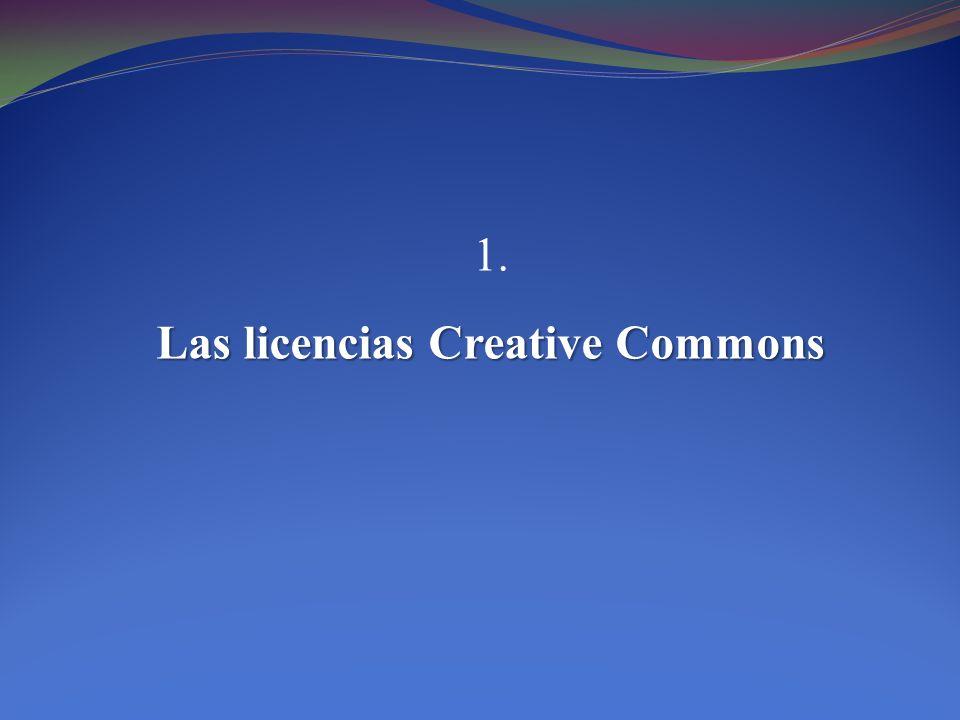 La capa de los Contenidos y las licencias Creative Commons Copyright Licencias Copyright Creative Licencias Commons Creative Commons ¨A Creative Commons license is based on copyright.