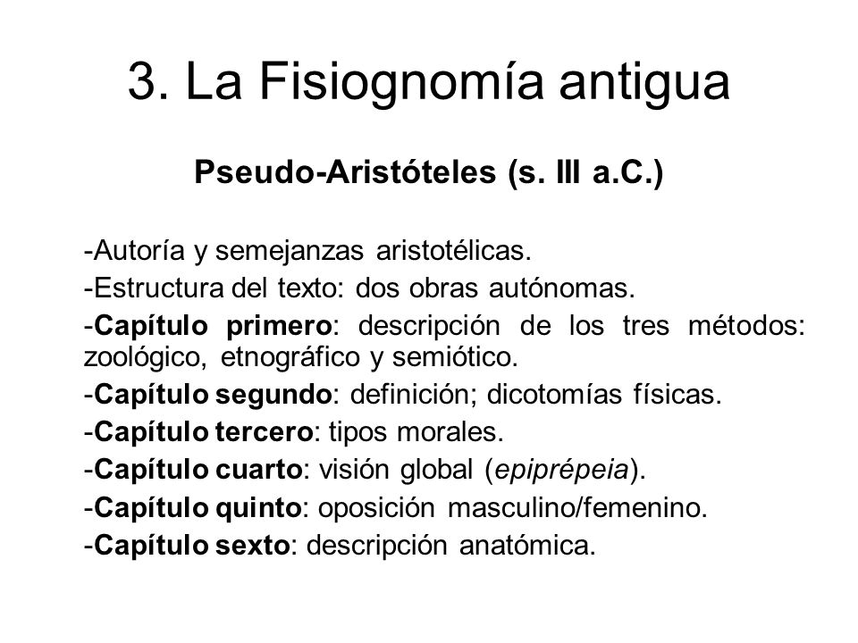 3.La Fisiognomía antigua Polemón (s. II d.C.) -Sigue a Ps.-Aristóteles.
