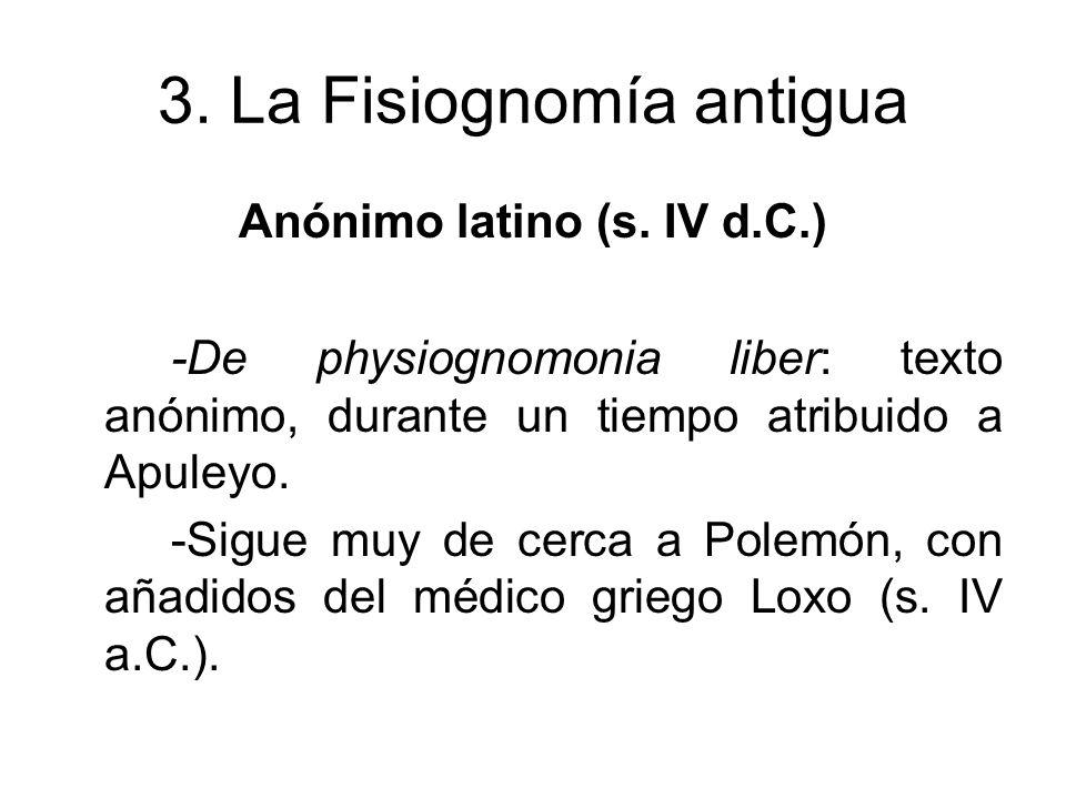 4.La Fisiognomía y otras disciplinas A. Homero B.
